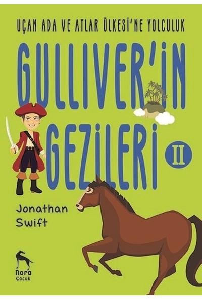 Uçan Ada Ve Atlar Ülkesi'Ne Yolculukgulliver'İn Gezileri 2 - Jonathan Swift