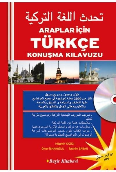 Araplar İçin Türkçe Konuşma Kılavuzu CD'li - İbrahim Şaban