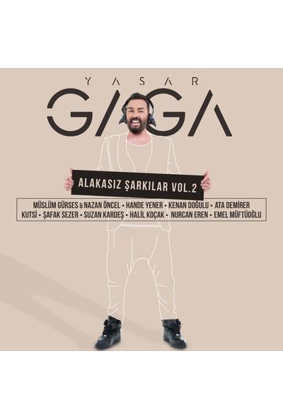Yaşar Gaga/Alakasız Şarkılar Vol:2 Cd