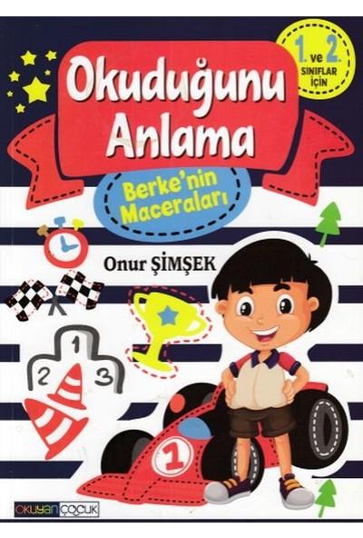 Okuyan Çocuk Berke'nin Maceraları Okuduğunu Anlama 1 Okuyan Çocuk