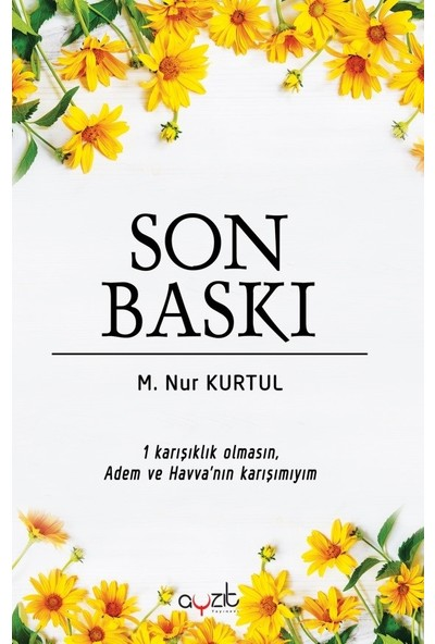 Son Baskı - M. Nur Kurtul