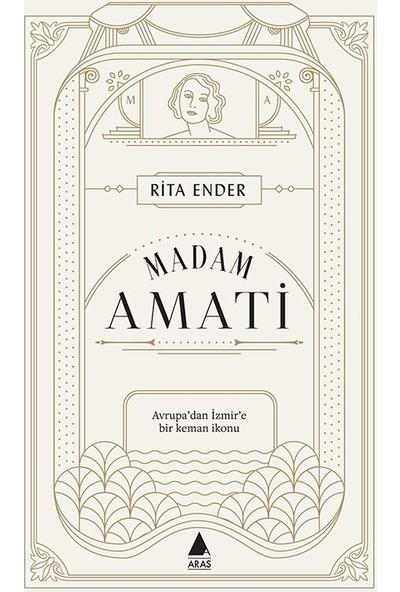 Madam Amati - Rita Ender