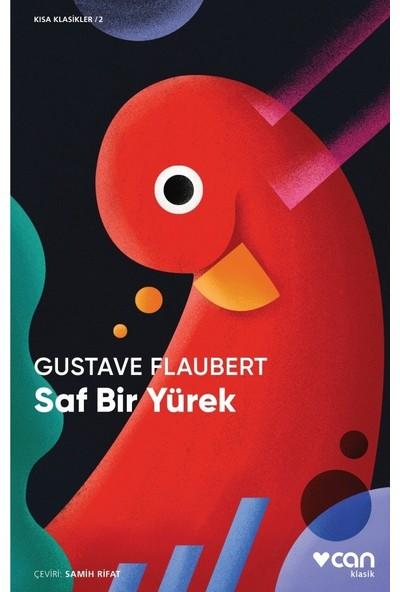 Saf Bir Yürek - Gustave Flaubert