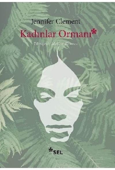 Kadınlar Ormanı - Jennifer Clement