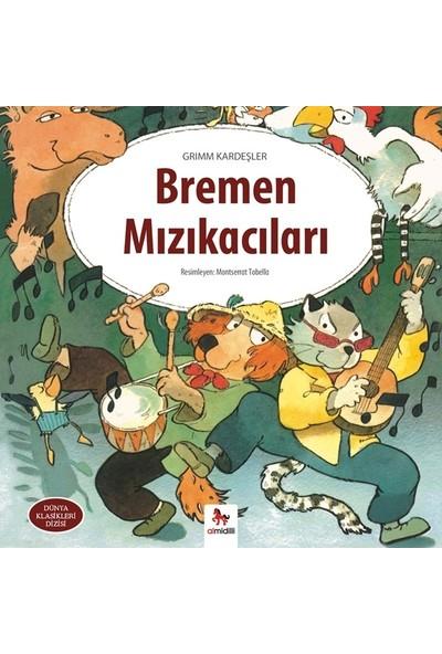 Bremen Mızıkacıları - Grimm Kardeşler