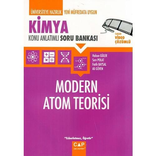Çap Yayınları Kimya Modern Atom Teorisi Konu Anlatımlı Soru Bankası - Sırrı Polat