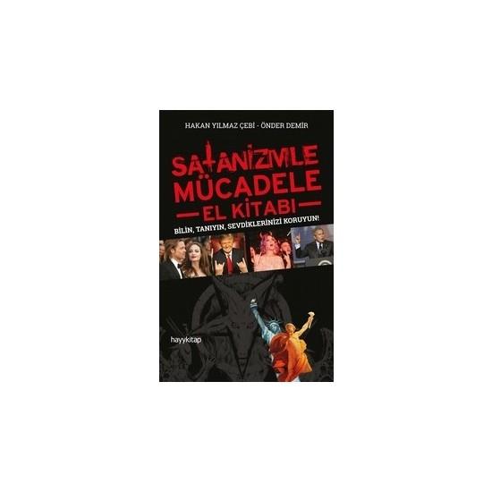 Satanizmle Mücadele El Kitabı - Hakan Yılmaz Çebi - Önder Demir