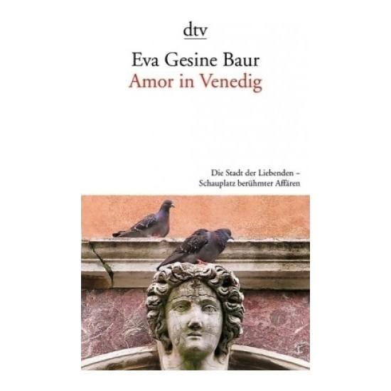 Eva Gesine Baur Amor in Venedig