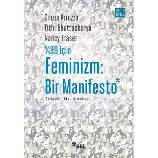 %99 İçin Feminizm: Bir Manifesto - Cinzia Arruzza