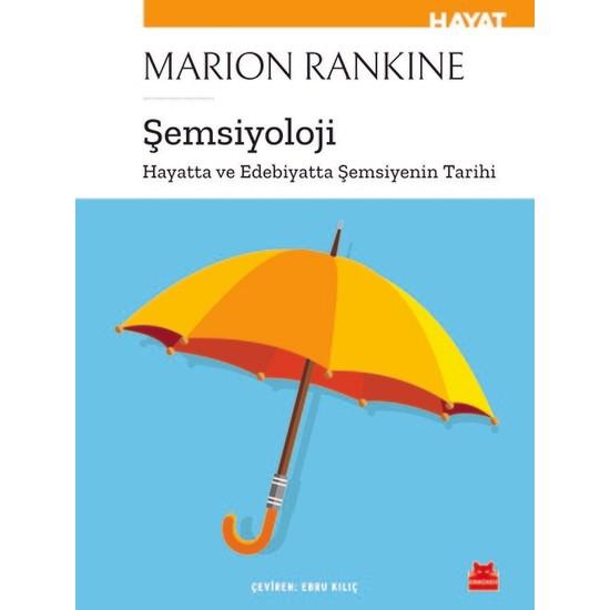 Şemsiyoloji - Marion Rankine