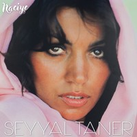 Seyyal Taner - Naciye - Plak