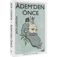 Adem'Den Önce - Jack London