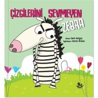 Çizgilerini Sevmeyen Zebra - Esra Sargut