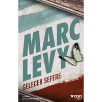 Gelecek Sefere - Marc Levy