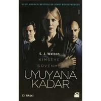 Uyuyana Kadar - S. J. Watson