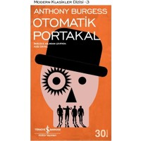 Otomatik Portakal - Anthony Burgess