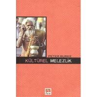 Kültürel Melezlik - Peter Burke