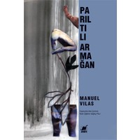 Parıltılı Armağan-Manuel Vilas