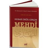 Hurafe Değil Gerçek Mehdi-Muhammed B. Ahmed