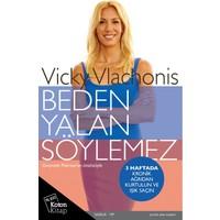 Beden Yalan Söylemez-Vicky Vlachonis