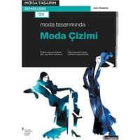 Moda Tasarımında Moda Çizimi-John Hopkins