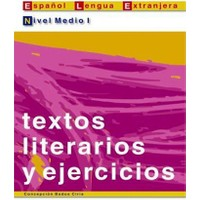 Textos literarios y ejercicios. Nivel Medio I (İspanyolca edebi metinler ve alıştırmalar – orta sevi