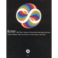 Octet: New York, School Of Visual Arts'Dan Seçme Yapıtlar - (Selected Works From The School Of Visu-Kolektif