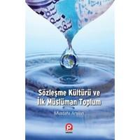 Sözleşme Kültürü Ve İlk Müslüman Toplum-Mustafa Arslan