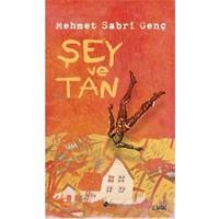 Şey Ve Tan-Mehmet Sabri Genç