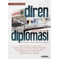 Diren Diplomasi - Gezi Olayları - Ekrem Saltık
