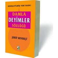Damla Deyimler Sözlüğü-Şerif Benekçi