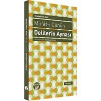 Mir'At-I Cünun - Delilerin Aynası-Yenişehirli Avni