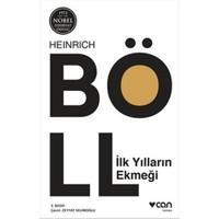 İlk Yılların Ekmeği-Heinrich Böll