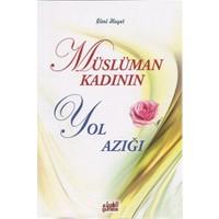Müslüman Kadının Yol Azığı-İlmi Heyet