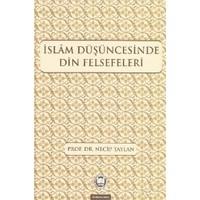 İslam Düşüncesinde Din Felsefeleri-Necip Taylan