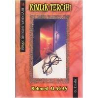 Kimlik Tercihi-Mehmed Alagaş