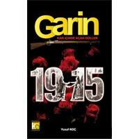 Garin 1915 - Kan İçinde Açan Güller-Yusuf Koç