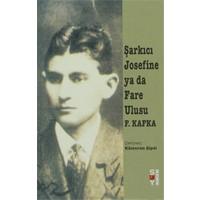 Şarkıcı Josefine Ya Da Fare Ulusu-Franz Kafka