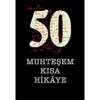 50 Muhteşem Kısa Hikaye-Kolektif