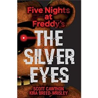 The Silver Eyes (Five Nights At Freddy'S 1)