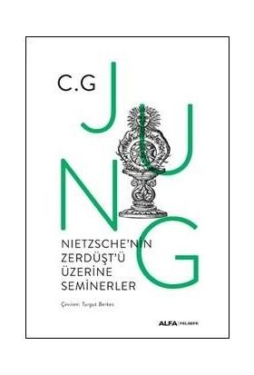 Nıetzsche'nin Zerdüşt'ü Üzerine Seminerler (Ciltli) - C.G.Jung