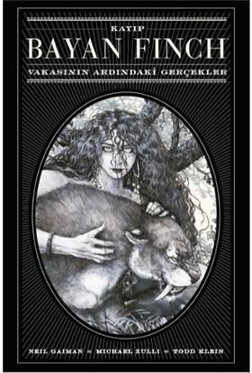 Kayıp Bayan Finch Vakasının Ardındaki Gerçekler - Neil Gaiman