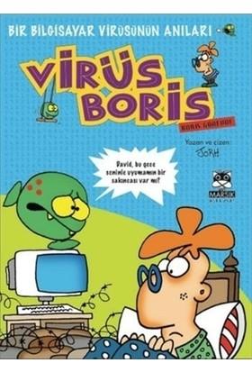 Bir Bilgisayar Virüsünün Anıları Boris Görevde - Jorh