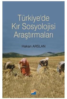 Türkiye'de Kır Sosyolojisi Araştırmaları - Hakan Arslan