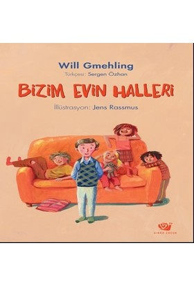 Bizim Evin Halleri - Will Gmehling