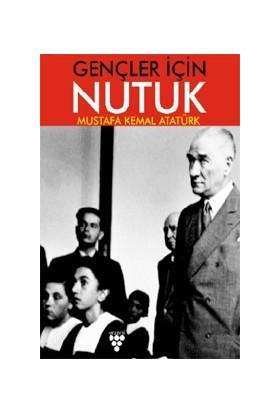 Gençler İçi.N Nutuk - M. Kemal Atatürk