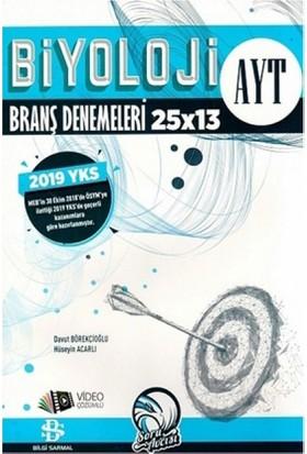 AYT Biyoloji 25 x 13 Branş Denemeleri - 2019
