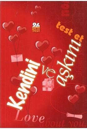 Kendini Ve Aşkını Test Et