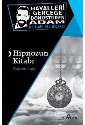 Hipnozun Kitabı - Halil Ata Bıçakçı