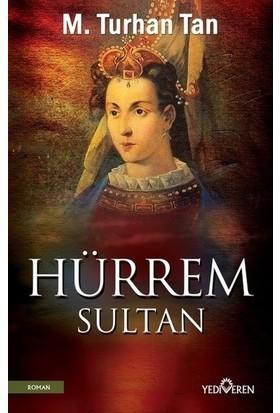 Hürrem Sultan - M.Turhan Tan